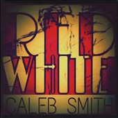 Caleb Smith (Guitar): Red and White