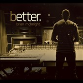 Brian McKnight: Better [Digipak]
