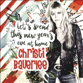 Christi Bauerlee/Christi Baviere: Let's Spend This New Year's Eve at Home [Single] [Slipcase]
