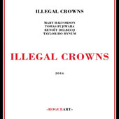 Illegal Crowns: Illegal Crowns [Digipak]