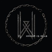 Wovenwar: Honor Is Dead [Digipak] *