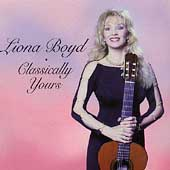 Classically Yours / Liona Boyd