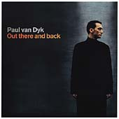 Paul van Dyk: Out There and Back