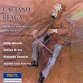 Braga: In Barchetta, Meditations, etc / Morena, Ilio, et al
