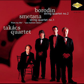 Borodin, Smetana: String Quartets / Tak&#225;cs Quartet