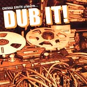 Chinna Smith: Dub It! *