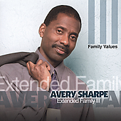 Avery Sharpe: Extended Family, Vol. 3: Family Values
