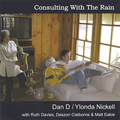 Dan D: Consulting with the Rain