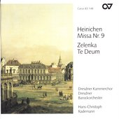 Zelenka: Te Deum;  Heinichen: Mass no 9 / Rademann, et al