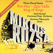 Erich Kunzel (Conductor): Miklos Rozsa: Three Choral Suites
