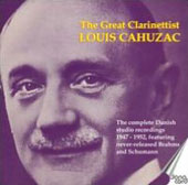 The Great Clarinettist Louis Cahuzac. Works by Mozart Nielssen and Brahms / Louis Cahuzac, clarinet; Folmer Jensen, piano