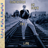 Little Mack Simmons: Somewhere on Down the Line