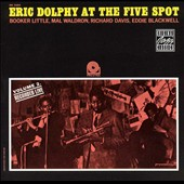 Eric Dolphy/Eric Dolphy Quintet: Eric Dolphy at the Five Spot, Vol. 2