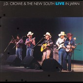 J.D. Crowe & the New South: Live in Japan
