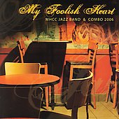 Mt. Hood Jazz Band: My Foolish Heart