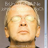 Bach: Piano Partitas & Toccatas / Bruno Fontaine