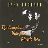 Gary Husband (Jazz): The Complete Diary of a Plastic Box