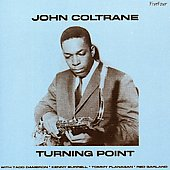 John Coltrane: Turning Point