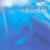 Kamal: Whale Meditation *