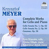Krzysztof Meyer: Complete Works for Cello and Piano / Mizerska, Abbate, Glensk