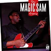 Magic Sam: The Magic Sam Legacy