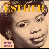 Little Esther: Better Beware