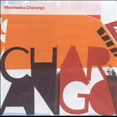 Morcheeba: Charango [UK Bonus CD]
