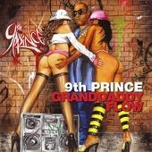 9th Prince: Granddaddy Flow [PA]