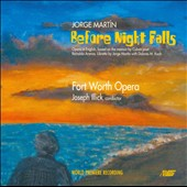 Jorge Martín: Before Night Falls, opera