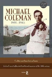 Michael Coleman (Fiddle): Michael Coleman 1891-1945