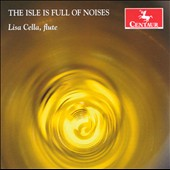 The Isle is Full of Noises / Music for solo flute