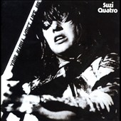 Suzi Quatro: Your Mamma Won't Like Me