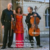 Mendelssohn: Three Piano Trios / Sylviane Deferne, piano. Anthony Flint, violin. Johann Sebastian Paetsch, cello