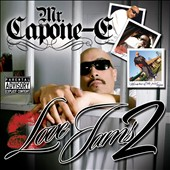 Mr. Capone-E (Rap): Love Jams, Vol. 2 [PA]