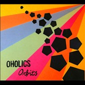 Oholics: Orbits [Digipak] *