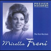 The First Recitals - arias from La Boheme, Turandot, Madama Butterfly, Carmen, Falstaff et al. / Mirella Freni, soprano
