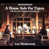 Lee Hazlewood: A House Safe for Tigers [Digipak]