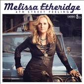 Melissa Etheridge: 4th Street Feeling [Deluxe Edition] [Digipak]