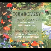Tchaikovsky: Violin Concerto; Rococo Variations / David Oistrakh, violin; Mstislav Rostropovich, cello