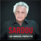 Michel Sardou: Best of Sardou: Les Grands Moments *