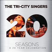 Donald Lawrence (Producer)/Donald Lawrence & the Tri-City Singers (Producer)/Tri-City Singers: Seasons: A 20 Year Celebration [CD/DVD]