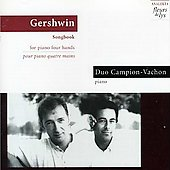 Gershwin: Songbook / Duo Campion-Vachon