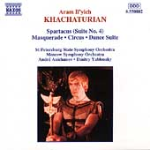 Khachaturian: Spartacus Suite, etc / Anichanov, Yablonsky