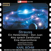Strauss: Ein Heldenleben; Don Juan; Also sprach Zarathustra; An Alpine Symphony / Karl Bohm