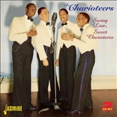 The Charioteers: Swing Low, Sweet Charioteers
