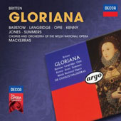 Britten: Gloriana / Barstow, Jones, Langridge, Opie and Summers. Mackerras