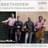 Beethoven: Complete String Quartets, Vol. 1 / Quartetto di Cremona