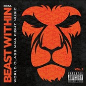 Beast Within: World Class MMA Fight Music [PA]