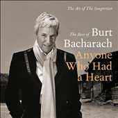 Various Artists: The Art of the Songwriter: The Best of Burt Bacharach: Anyone Who Had a Heart