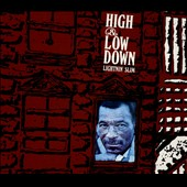 Lightnin' Slim: High & Low Down [Digipak]
